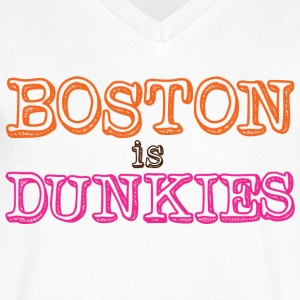 Boston is Dunkies T-Shirts - Men's V-Neck T-Shirt by Canvas