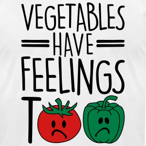 vegetables have feelings too T-Shirts - Men's T-Shirt by American Apparel