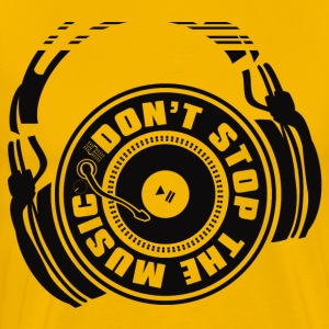 DON'T STOP THE MUSIC - Men's Premium T-Shirt