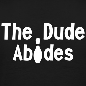 The Dude Abides - Men's Premium T-Shirt
