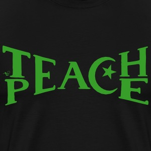 TEACH PEACE by Tai's Tees - Men's Premium T-Shirt