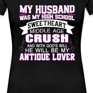 My Husband Was My High School Sweetheart - Women's Premium T-Shirt