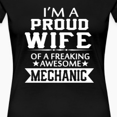 I'M A PROUD MECHANIC'S WIFE