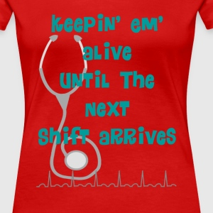 Nurse Humor - Women's Premium T-Shirt
