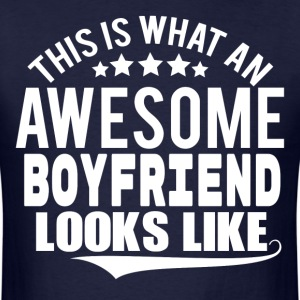 THIS IS WHAT AN AWESOME BOYFRIEND LOOKS LIKE T-Shirts - Men's T-Shirt