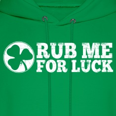 Rub Me For Luck Hoodies
