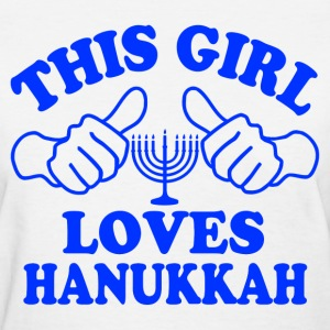 This Girl Loves Hanukkah Women's T-Shirts - Women's T-Shirt