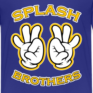 Splash Brothers funny saying - Toddler Premium T-Shirt