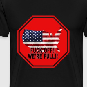 were_full_illegal_immigration_ - Men's Premium T-Shirt
