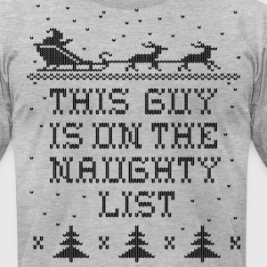 This Guy Naughty T-Shirts - Men's T-Shirt by American Apparel