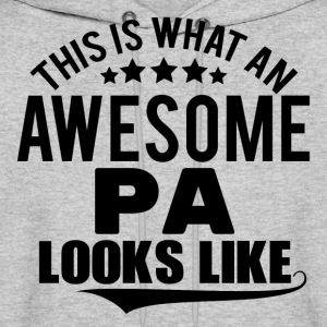 THIS IS WHAT AN AWESOME PA LOOKS LIKE Hoodies - Men's Hoodie