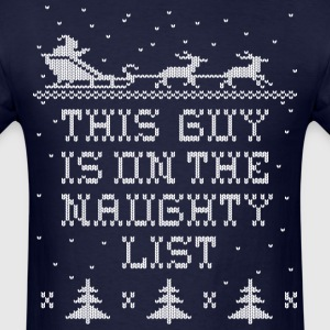 This Guy Naughty T-Shirts - Men's T-Shirt
