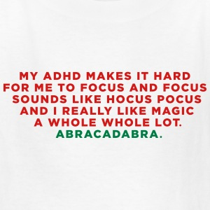 ADHD Magic Abracadabra Kids' Shirts - Kids' T-Shirt