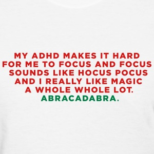 ADHD Magic Abracadabra Women's T-Shirts - Women's T-Shirt