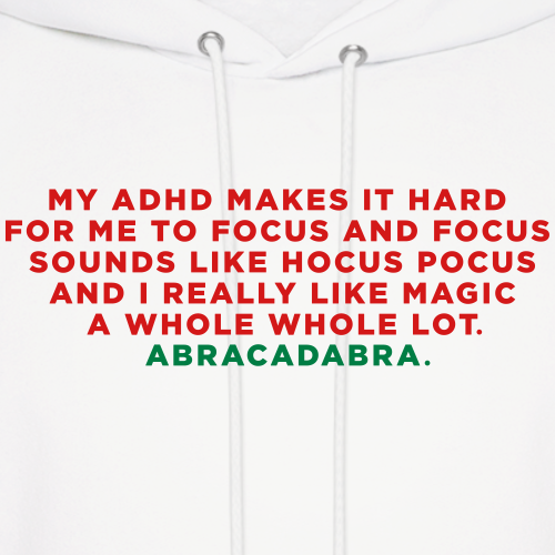 ADHD Magic Funny Quote