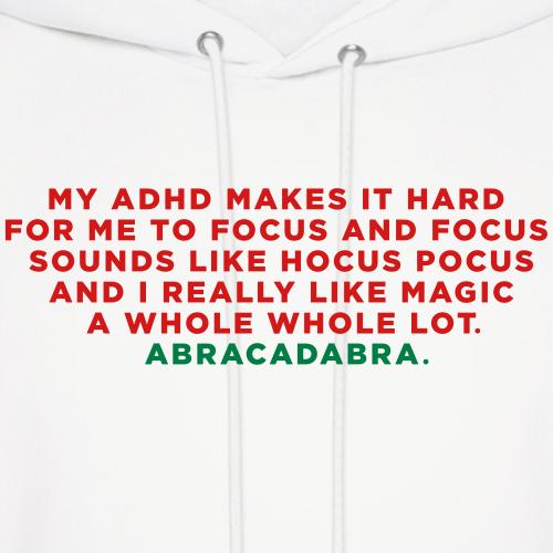 ADHD Funny Abracadabra Magic Quote