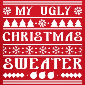 My Ugly Christmas Sweater - Crewneck Sweatshirt