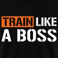 Design ~ Train like a boss