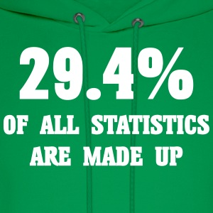 29.4% of all statistics are made up - Men's Hoodie