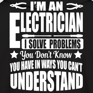 I'm an electrician. I solve your problems Hoodies - Men's Hoodie