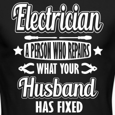 Electrician: I repair what your husband has fixed Long Sleeve Shirts