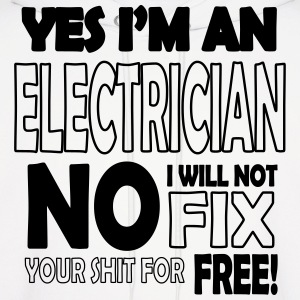 Electrician - I will not fix your shit for free Hoodies - Men's Hoodie