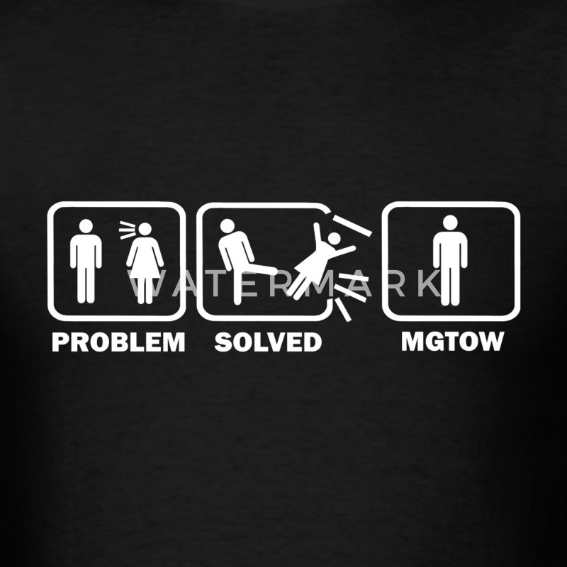 MGTOW Problem Solved - Men's T-Shirt