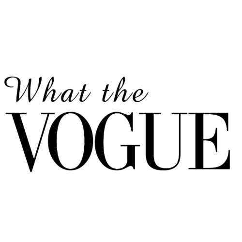 What the Vogue