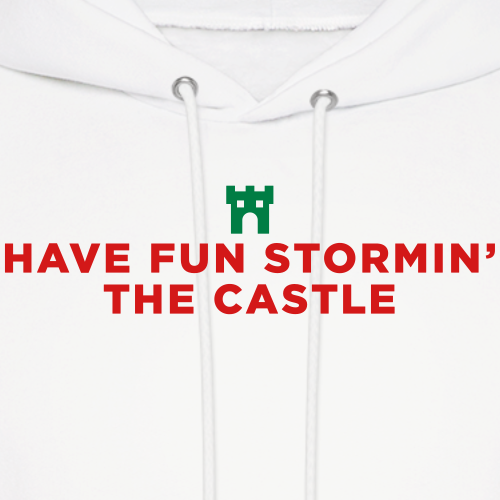 Have Fun Stormin' the Castle Princess Bride Quote