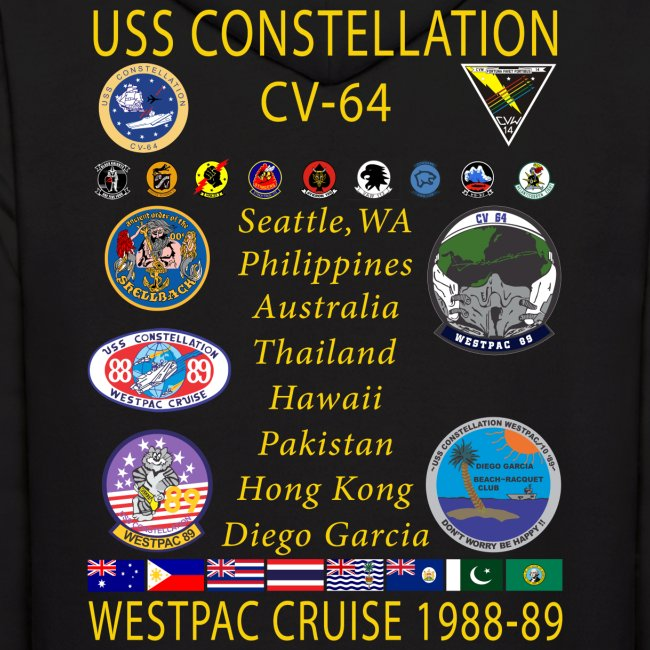 USS CONSTELLATION CV-64 WESTPAC  1988-89 CRUISE HOODIE - CRUISE PATCH EDITION