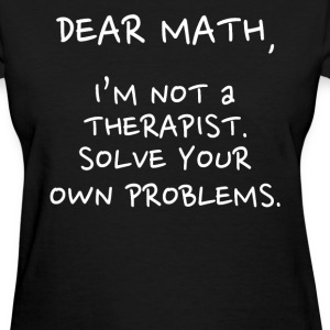 Dear math - Women's T-Shirt