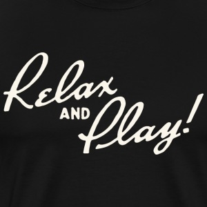 Relax and Play! Black T-Shirt by Verbeeish - Men's Premium T-Shirt