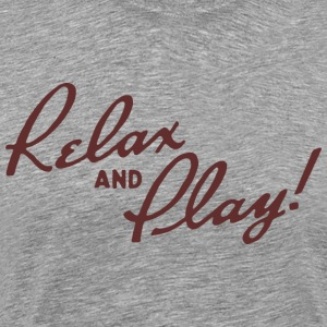 Relax and Play! Ash T-Shirt by Verbeeish - Men's Premium T-Shirt