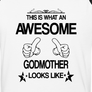 THIS IS WHAT AN AWESOME GODMOTHER LOOKS LIKE T-Shirts - Baseball T-Shirt