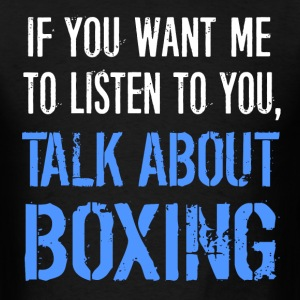 Talk About Boxing - Men's T-Shirt