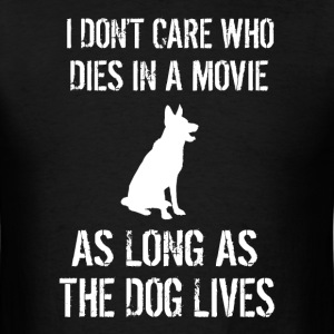 As Long As The Dog Lives - Men's T-Shirt
