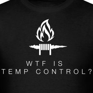 WTF is TEMP CONTROL? - T-Shirt - Men's T-Shirt