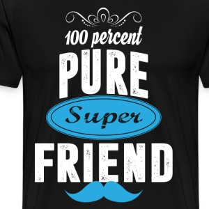 100 percent Pure Super Friend T-Shirts - Men's Premium T-Shirt