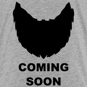 BEARD - COMING SOON! Baby & Toddler Shirts - Toddler Premium T-Shirt
