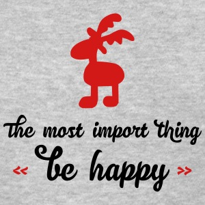 be happy reindeer - Women's T-Shirt
