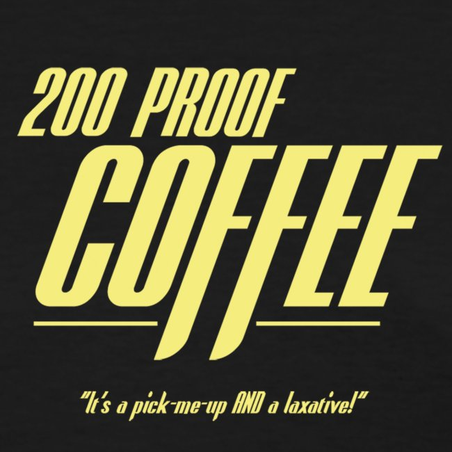 200 Proof Coffee (Women's)