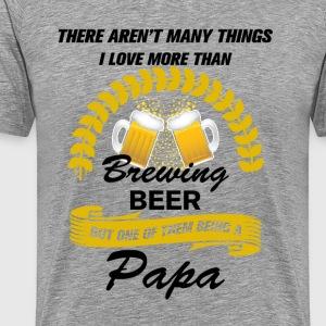 This papa Loves Brewing Beer T-Shirts - Men's Premium T-Shirt