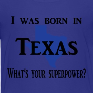 born in texas Kids' Shirts - Kids' Premium T-Shirt