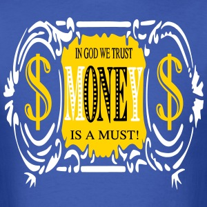 IN GOD WE TRUST!/white, yellow, black on blue - Men's T-Shirt