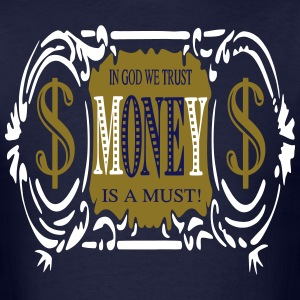 IN GOD WE TRUST!/wht, gold on navy blue - Men's T-Shirt