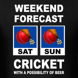 Funny Cricket Weekend Forecast - Men's T-Shirt