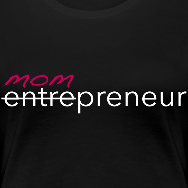 Mompreneur Tee (Black/White/Pink)