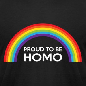 Proud To Be Homo LGBT T-Shirts - Men's T-Shirt by American Apparel