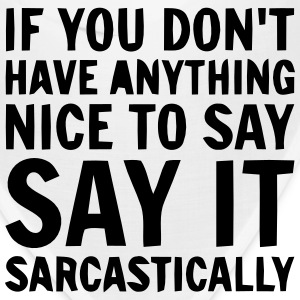SAY IT SARCASTICALLY Caps - Bandana