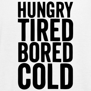 HUNGRY TIRED BORED COLD Tanks - Women's Flowy Tank Top by Bella